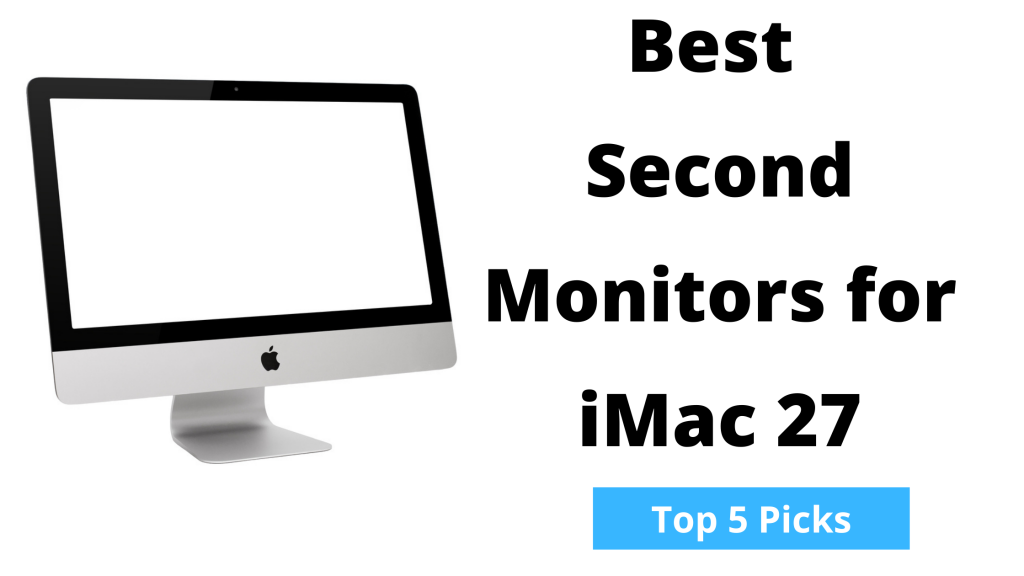 Best Second Monitors for iMac 27