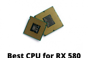 Best CPU for RX 580
